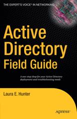 Active Directory Field Guide