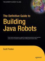 The Definitive Guide to Building Java Robots