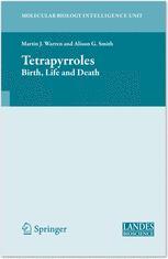Tetrapyrroles - Martin Warren; Alison Smith