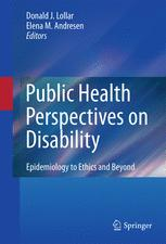 Public Health Perspectives on Disability - Donald J. Lollar; Elena M. Andresen