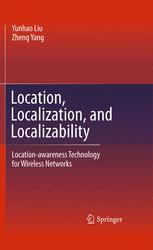 Location, Localization, and Localizability - Yunhao Liu; Zheng Yang