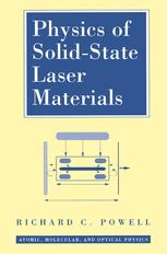 Physics of Solid-State Laser Materials - Richard C. Powell
