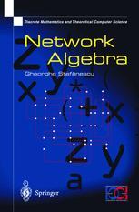 Network Algebra - Gheorghe Stefanescu
