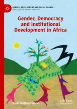 Gender, Democracy and Institutional Development in Africa - Njoki Nathani Wane