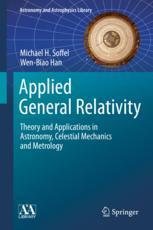 Applied General Relativity - Michael H. Soffel; Wen-Biao Han