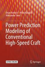Power Prediction Modeling of Conventional High-Speed Craft - Dejan Radoj?i?; Milan Kalajdži?; Aleksandar Simi?