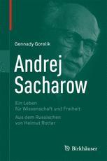 Andrej Sacharow - Gennady Gorelik; Helmut Rotter