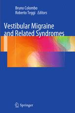 Vestibular Migraine and Related Syndromes
