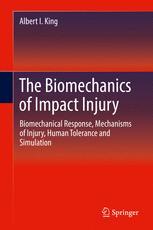 The Biomechanics of Impact Injury - Albert I. King