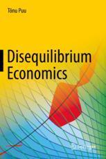 Disequilibrium Economics - Tönu Puu