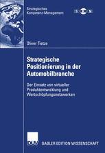 Strategische Positionierung in der Automobilbranche - Oliver Tietze