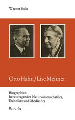 Otto Hahn/Lise Meitner - Werner Stolz