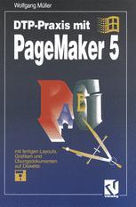 DTP-Praxis mit PageMaker 5 - Wolfgang Müller