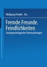 Fremde · Freunde · Feindlichkeiten - Wolfgang Frindte