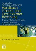 Handbuch Frauen- und Geschlechterforschung - Ruth Becker; Beate Kortendiek