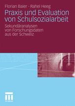 Praxis und Evaluation von Schulsozialarbeit - Florian Baier; Rahel Heeg