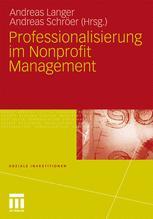Professionalisierung im Nonprofit Management - Andreas Langer; Andreas Schröer