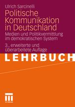 Politische Kommunikation in Deutschland - Ulrich Sarcinelli