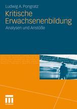 Kritische Erwachsenenbildung - Ludwig A. Pongratz