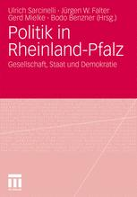 Politik in Rheinland-Pfalz - Ulrich Sarcinelli; Jürgen W. Falter; Gerd Mielke; Bodo Benzner