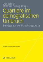 Quartiere im demografischen Umbruch - Olaf Schnur; Matthias Drilling