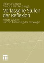Verlassene Stufen der Reflexion - Peter Gostmann; Claudius Härpfer