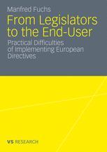 From Legislators to the End-User - Manfred Fuchs