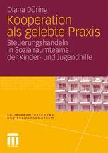 Kooperation als gelebte Praxis - Diana Düring
