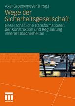 Wege der Sicherheitsgesellschaft - Axel Groenemeyer