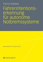 Fahrerintentionserkennung für autonome Notbremssysteme - Fanny Kobiela