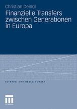 Finanzielle Transfers zwischen Generationen in Europa - Christian Deindl