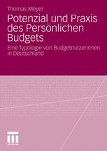 Potenzial und Praxis des Persönlichen Budgets - Thomas Meyer