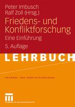 Friedens- und Konfliktforschung - Peter Imbusch; Ralf Zoll
