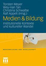 Medien & Bildung - Torsten Meyer; Christina Schwalbe; Wey-Han Tan; Ralf Appelt