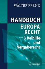 Handbuch Europarecht - Walter Frenz