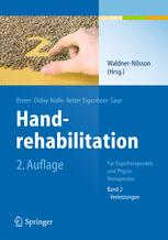 Handrehabilitation - Birgitta Waldner-Nilsson; S. Breier; A.P. Diday-Nolle; I. Saur; Anita Reiter Eigenheer