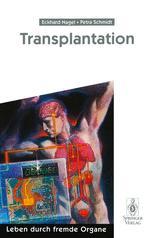 Transplantation - Eckhard Nagel; Rudolf Pichlmayr; H. Fröhlich; Walter Greiner; Petra Schmidt; G. Gubernatis; M. Niechzial; K. Obermann; H. Smit; A. Tuffs; G. Wolfslast