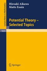 Potential Theory - Selected Topics - Hiroaki Aikawa; Matts Essen