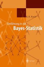 Einführung in die Bayes-Statistik - Karl-Rudolf Koch