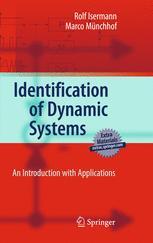 Identification of Dynamic Systems - Rolf Isermann; Marco Münchhof