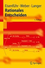 Rationales Entscheiden - Franz Eisenführ; Martin Weber; Thomas Langer