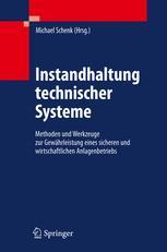 Instandhaltung technischer Systeme - Michael Schenk