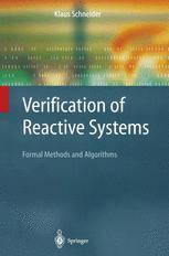 Verification of Reactive Systems - Klaus Schneider