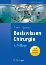Basiswissen Chirurgie - Jörg Rüdiger Siewert; Robert Bernhard Brauer