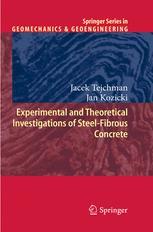 Experimental and Theoretical Investigations of Steel-Fibrous Concrete - Jacek Tejchman; Jan Kozicki