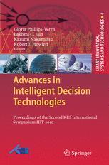 Advances in Intelligent Decision Technologies - Gloria Phillips-Wren
