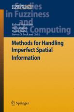 Methods for Handling Imperfect Spatial Information - Robert Jeansoulin; Odile Papini; Henri Prade; Steven Schockaert