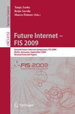 Future Internet - FIS 2009 - Tanja Zseby; Reijo Savola; Marco Pistore