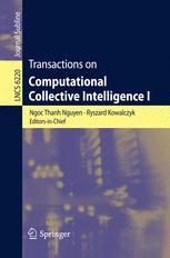 Transactions on Computational Collective Intelligence I - Ngoc-Thanh Nguyen; Ryszard Kowalczyk