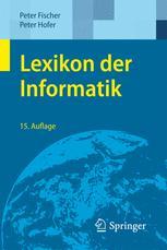 Lexikon der Informatik - Peter Fischer; Peter Hofer